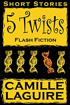 [Camille LaGuire]の5 Twists (English Edition)