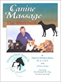 Canine Massage : The Workbook