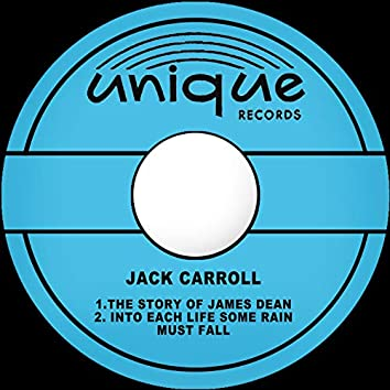 The Story of James Dean / Into Each Life Some Rain Must Fall
