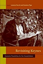 Revisiting Keynes: Economic Possibilities for Our Grandchildren (MIT Press)