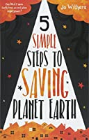 5 Simple Steps to Saving Planet Earth
