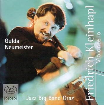 Gulda, F.: Cello Concerto/ Neumeister, E.: Fantasy for Cello and Big Band