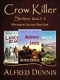 Crow Killer Series Books 1-3: Western Series Box Set