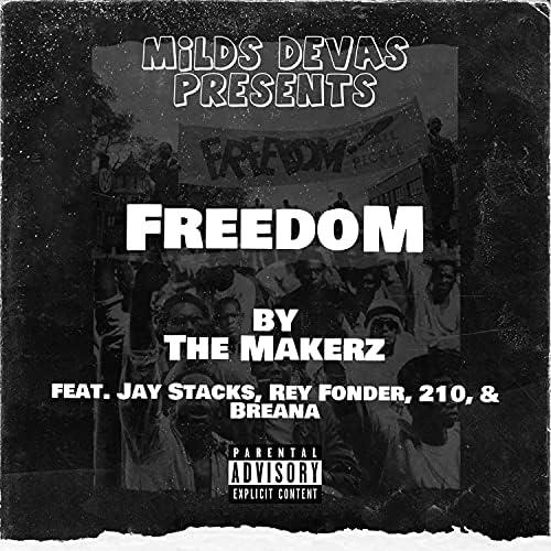 The Makerz feat. Jay Stacks, Rey Fonder, 210 & Breana