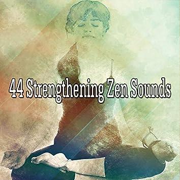 44 Strengthening Zen Sounds