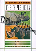 The Triple Helix: Gene, Organism, and Environment