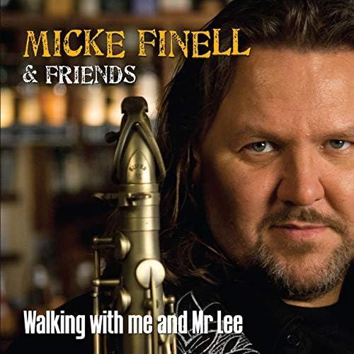 Friends & Micke Finell