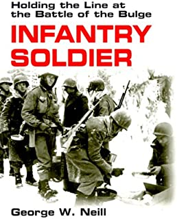 Infantry Soldier: Holding the Line at the Battle of the Bulge