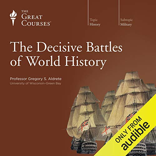 The Decisive Battles of World History audiobook cover art