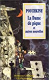 LA DAME DE PIQUE ET AUTRES NOUVELLES - Flammarion - 01/11/1998