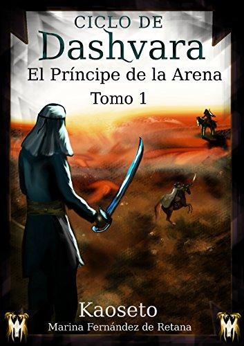 El Príncipe de la Arena (Ciclo de Dashvara nº 1)