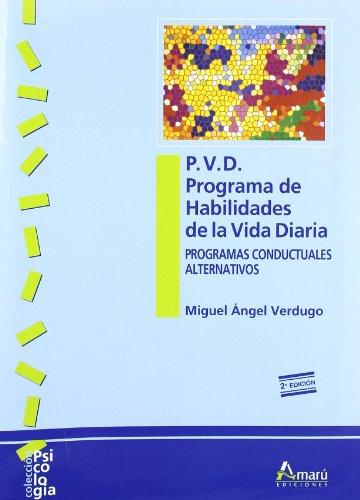P.V.D. Programa de habilidades de la vida diaria (Psicología)