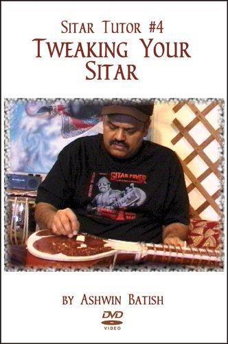 Sitar Tutor #4 - Tweaking Your Sitar DVD