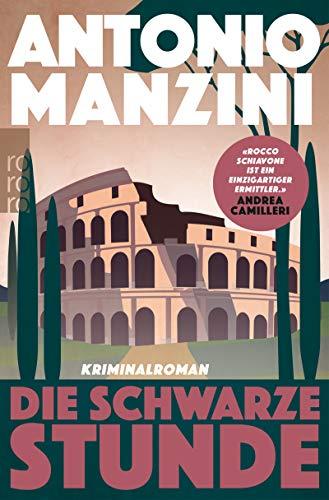 Buchseite und Rezensionen zu 'Die schwarze Stunde (Rocco Schiavone ermittelt 5)' von Antonio Manzini