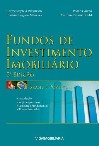 Fundos de Investimento Imobiliário - Brasil e Portugal