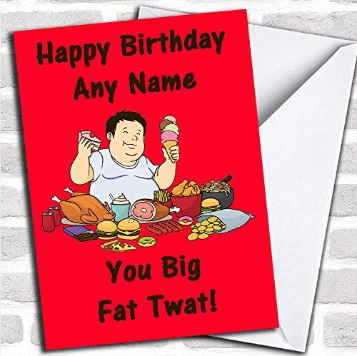 Fat Man eten beledigend & offensief grappige verjaardagskaart met envelop, kan volledig worden gepersonaliseerd, verzonden snel en gratis