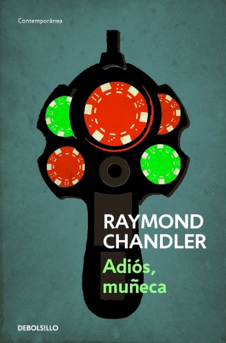 Adios, muñeca (Philip Marlowe 2) (Spanish Edition)