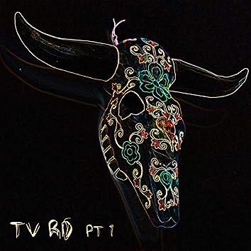 TV RD, Pt. 1