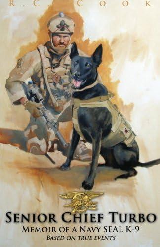 Senior Chief Turbo Memoir of a Navy SEAL K 9 product image