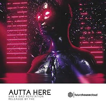 Autta Here