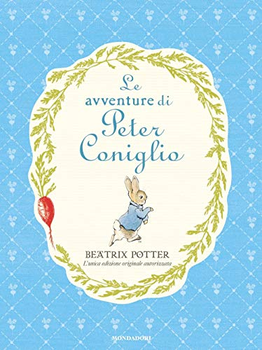 Le avventure di Peter Coniglio. Ediz. a colori