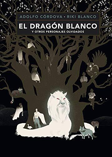 El dragon blanco y otros personajes olvidados