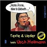 Hallo Änne, hier is Lisbeth...: Texte & Lieder (Humoris Causa)