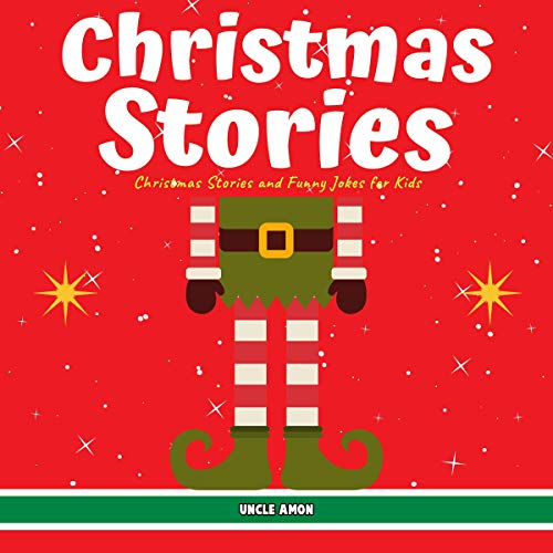 Christmas Stories: Christmas Stories and Funny Jokes for Kids audiobook cover art