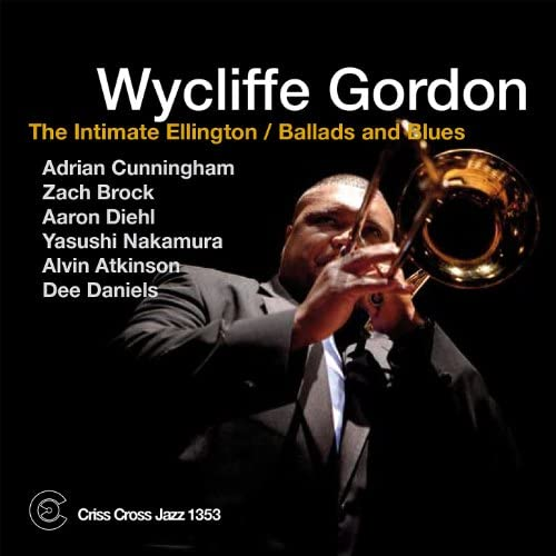 Wycliffe Gordon feat. Adrian Cunningham, Zach Brock, Aaron Diehl, Yasushi Nakamura, Dee Daniels & Alvin Atkinson