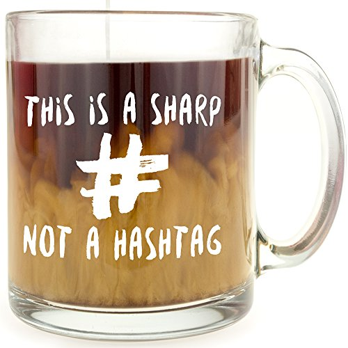 This is a Sharp, Not a Hashtag Glass Coffee Mug - Makes a Great Gift Under $15 for Musicians and Singers
