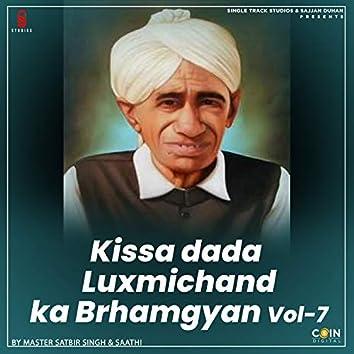 Kissa Dada Luxmichand Ka Brhamgyan, Vol. 7