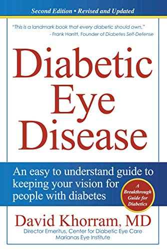 Diabetic Eye Disease: An easy to understand guide to keeping your vision for people with diabetes (English Edition)