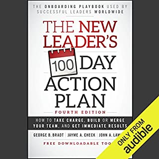 The New Leader's 100-Day Action Plan: Fourth Edition audiobook cover art