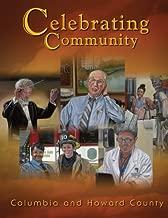 Celebrating Community: Columbia and Howard County