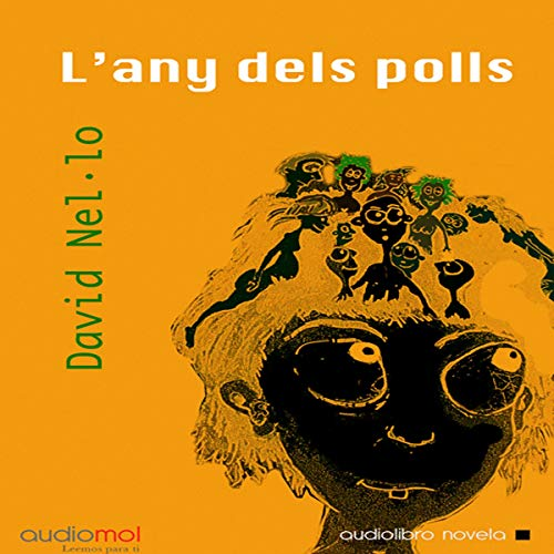 『L´any dels polls [The Year of the Lice] (Audiolibro en Catalán)』のカバーアート