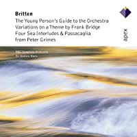 Britten: Young Persons Guide to the Orchestra, Variations on a Theme by Frank Bridge, Four Sea Interludes and Passacaglia (2002-05-14)