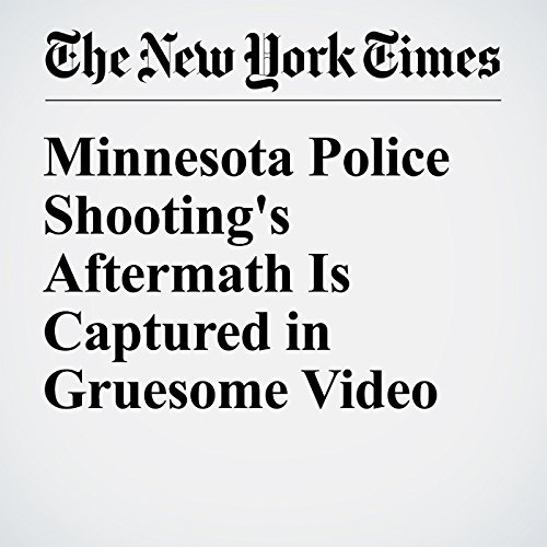 Minnesota Police Shooting's Aftermath Is Captured in Gruesome Video cover art
