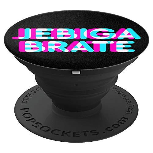 JEBIGA BRATE Balkan Spruch Serbisches Slang-Sprichwort - PopSockets Ausziehbarer Sockel und Griff für Smartphones und Tablets