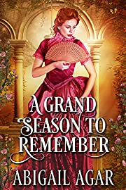 A Grand Season to Remember: A Historical Regency Romance Book
