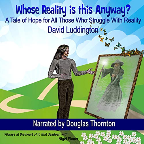Whose Reality Is This Anyway audiobook cover art