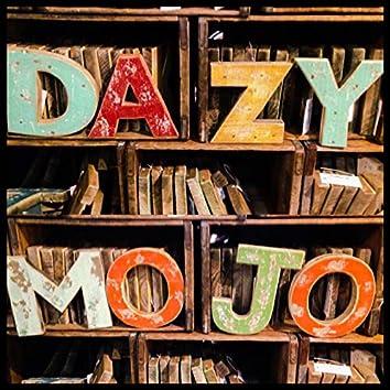 Dazy Mojo EP