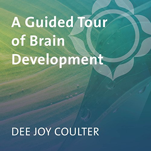 A Guided Tour of Brain Development audiobook cover art