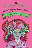 The Pulpwood Queens' Tiara Wearing, Book Sharing Guide to Life