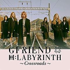 GFRIEND「Crossroads -JP ver.-」の歌詞を収録したCDジャケット画像