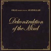 Dekonstruction of the Mind