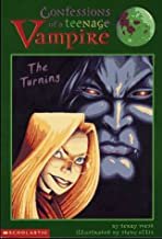 The Turning (CONFESSIONS OF A TEENAGE VAMPIRE)