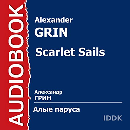 Scarlet Sails [Russian Edition] audiobook cover art
