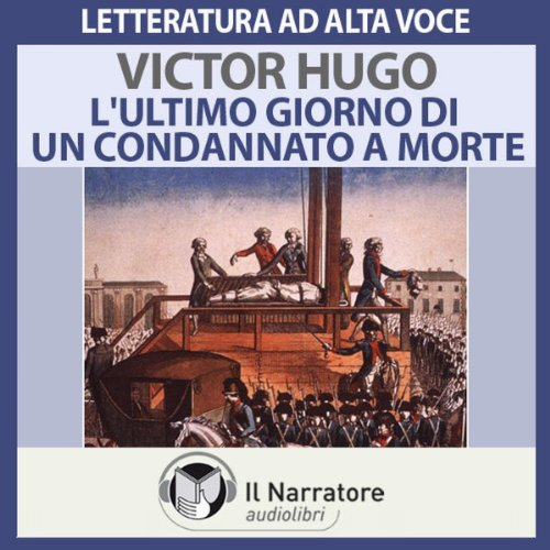 L'ultimo giorno di un condannato a morte audiobook cover art