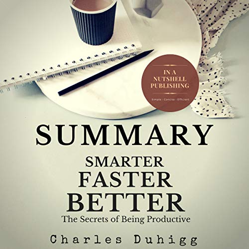 Summary: Smarter Faster Better by Charles Duhigg audiobook cover art