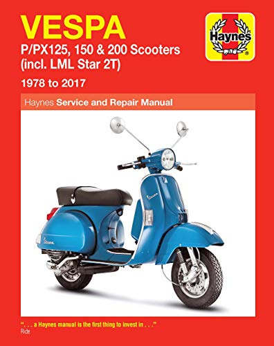 Vespa P/PX125, 150 & 200 Scooters: (incl. LML Star 2T) 1978 to 2017 (Haynes Service & Repair Manual)